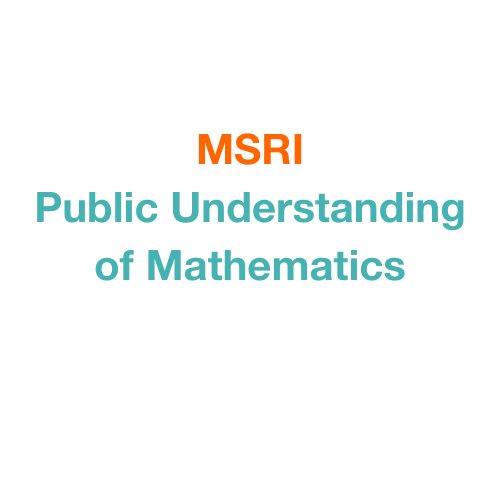 MSRI Public Understanding of Mathematics